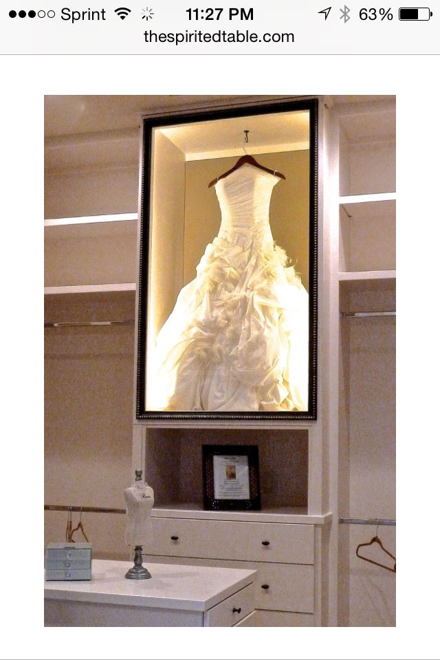 Wedding dress shadow box in closet—ummmm…. YES! Lol I need to do this ♥ so much better than storing it in a box under the