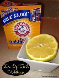 Naturl Teeth Whitener – Dr. Oz    Take 1/4 cup of baking soda and mix it with the juice of 1/2 lemon and then apply it to your