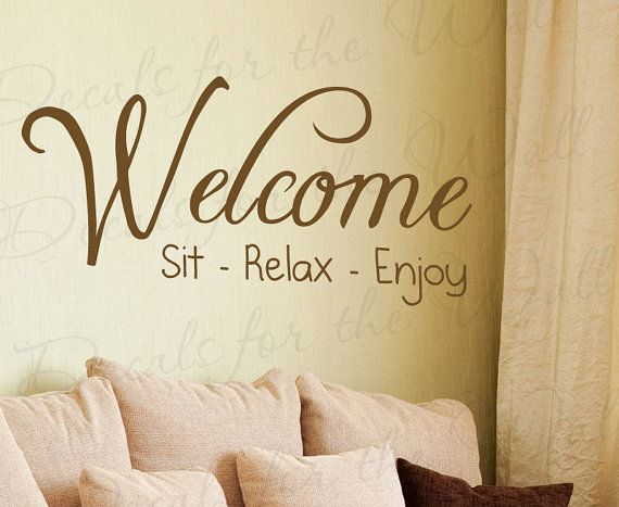 Welcome Sit Relax Enjoy Family Home