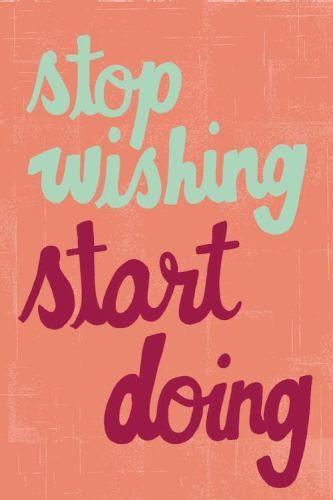 start doing: