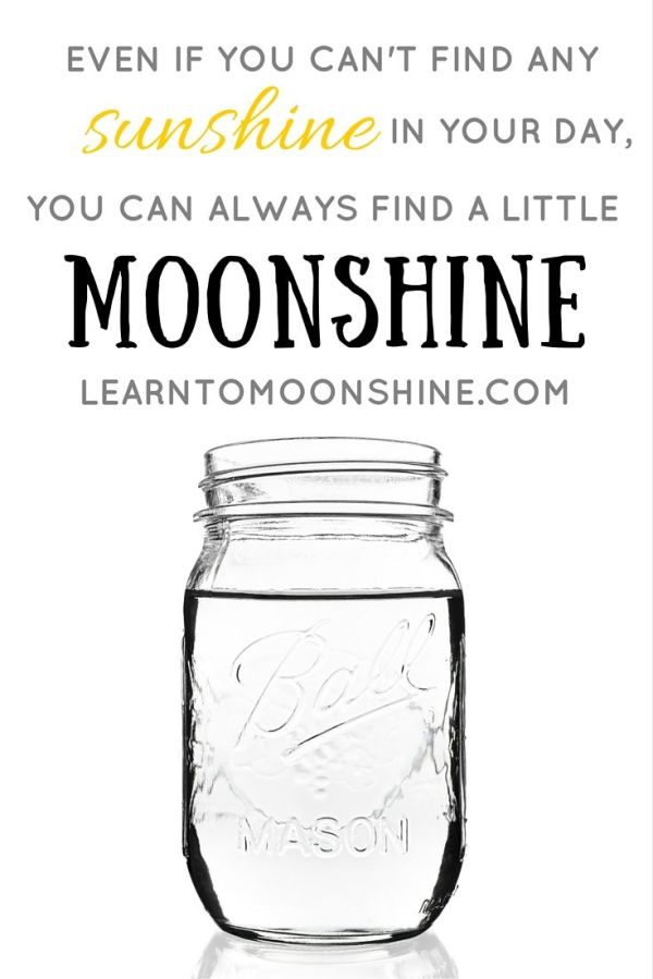 17 Best images about Moonshine Quotes on Pinterest ...