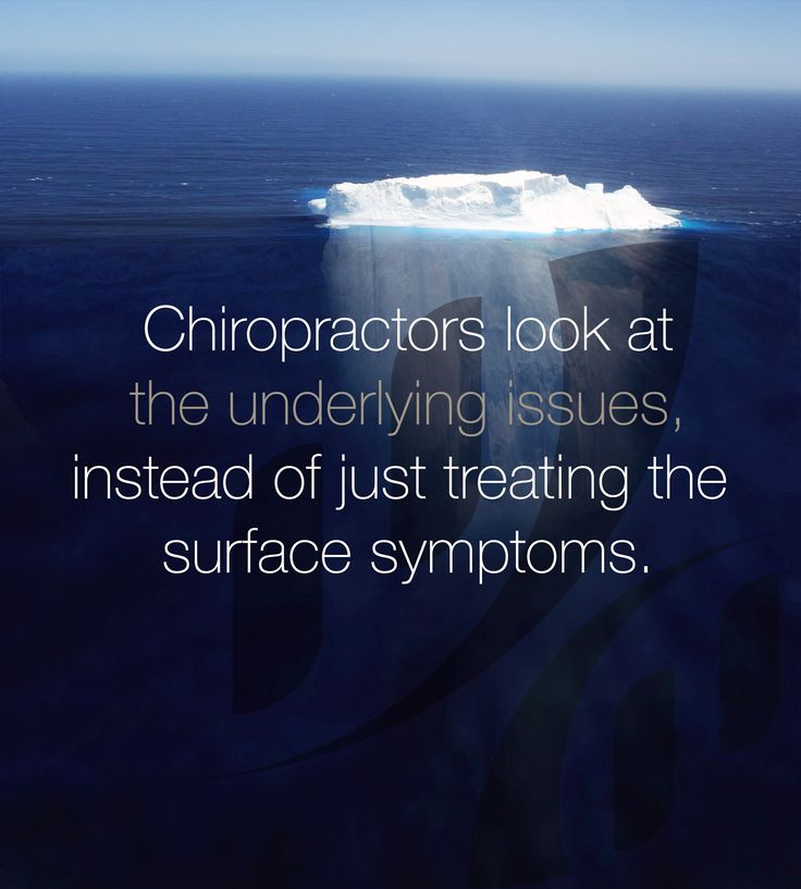 Chiropractors look at the underlying issues instead of
