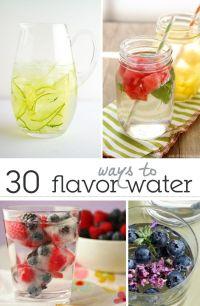30 Ways to Flavor Water