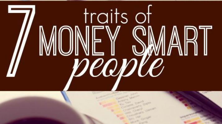 7 Traits Of Money Smart People Finance Personal Finance And Student Centered Resources
