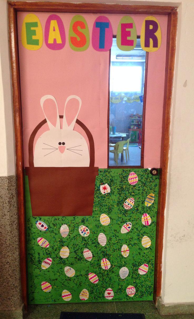 Easter School Door Decoration My Classroom Pinterest