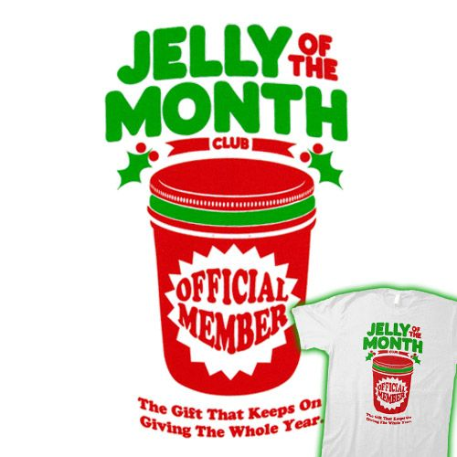cousin eddie jelly of the month club - Jelly Of The Month Club Christmas Vacation