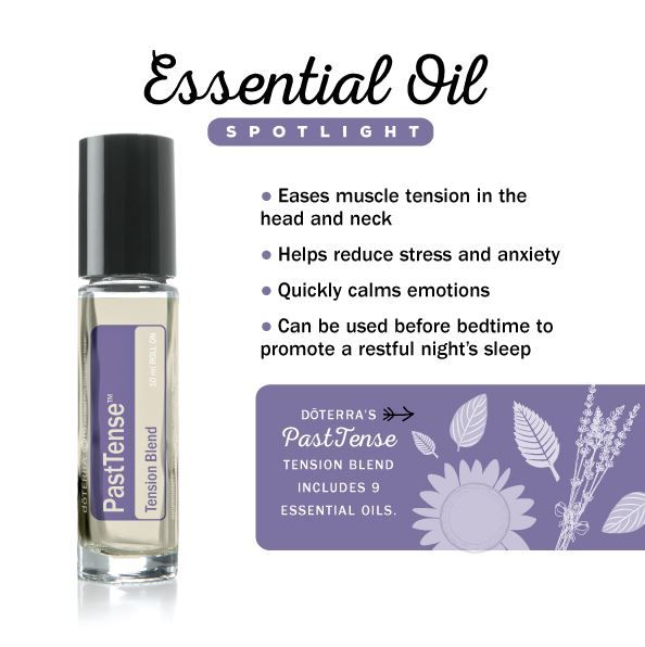 Past Tense blend is great for soothing neck and head tension and reducing stress and anxiety.