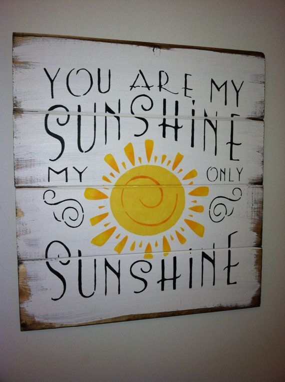 You are my Sunshine Paint i