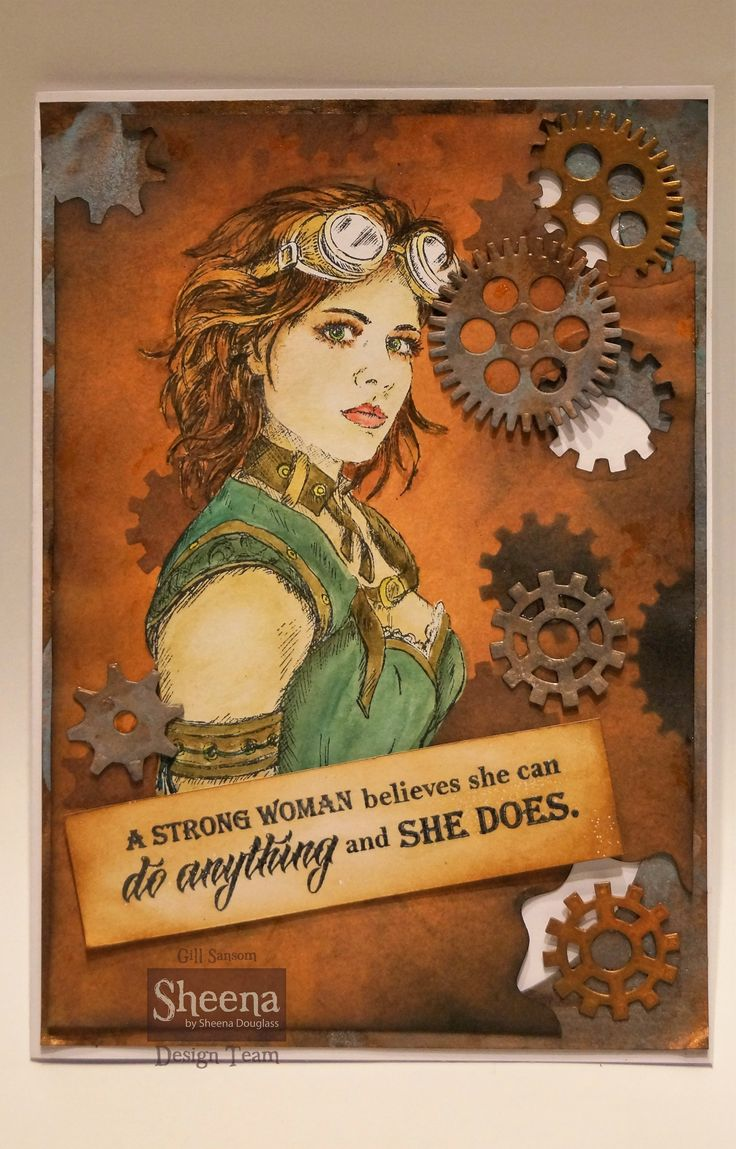 Steampunk Girl Card Made Using Sheena Douglass Time