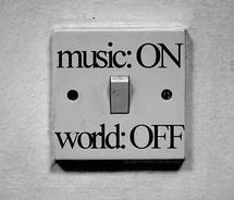 MUSIC : On  World : Off