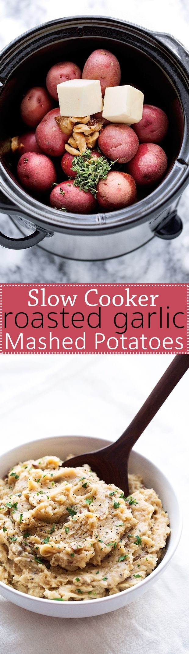 Roasted Garlic Mashed Potatoes – Learn how to make roasted garlic mashed potatoes in the slow cooker! Perfect for Thanksgiving!