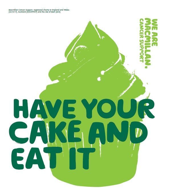 Macmillan Cancer Support Have Your Cake And Eat