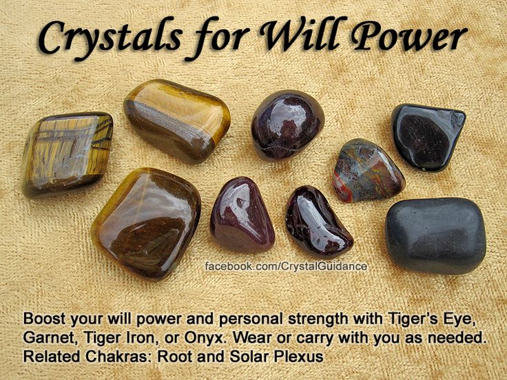 Crystals for Will Power  Boost your will power and personal strength with Tigers Eye, Garnet, Tiger Iron, or Onyx. Wear or carry