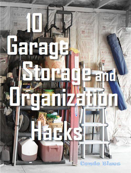 10 garage storage and organizing hacks pinterest on best garage organization and storage hacks ideas start for organizing your garage id=66175