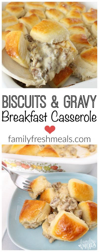 Biscuits and Gravy Breakfast Casserole – A family favorite breakfast that is a cinch to make! #familyfresh