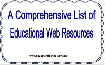 A Comprehensive List of Educational Web Resources for ...