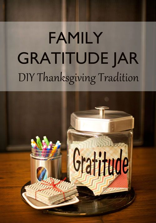 Make this Family Gratitude Jar and see the magic that happens within your family this Thanksgiving season