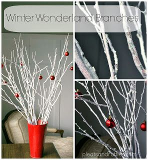Tutorial: Winter Wonderland Branches. Cheap Christmas décor, Decorating with Nature, Christmas decorations: