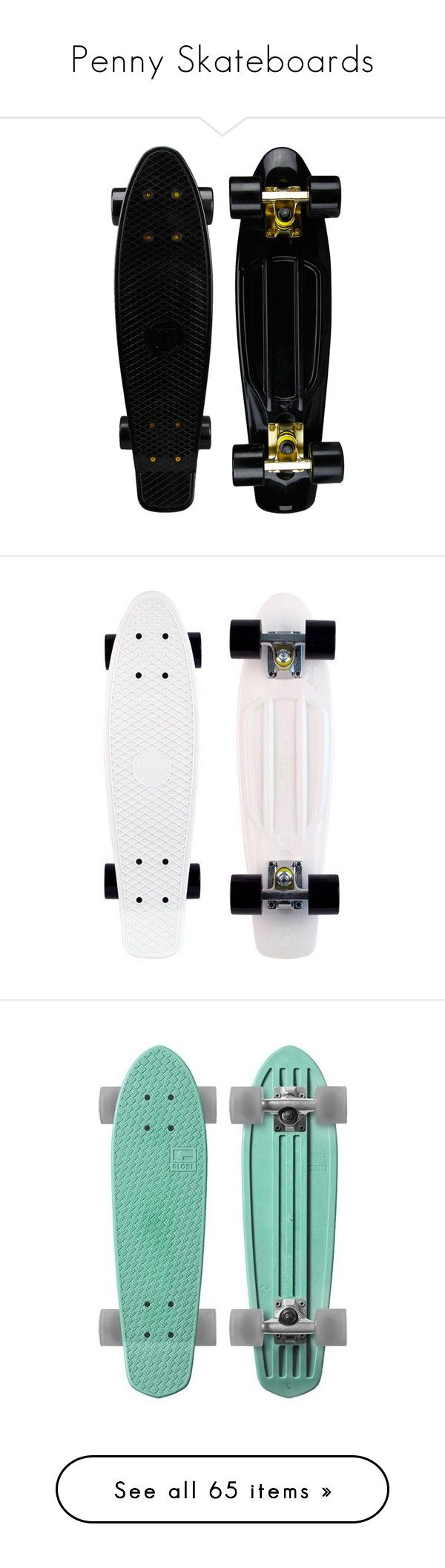 Penny Skateboards By Janettetang Liked On Polyvore Featuring Fillers Accessories