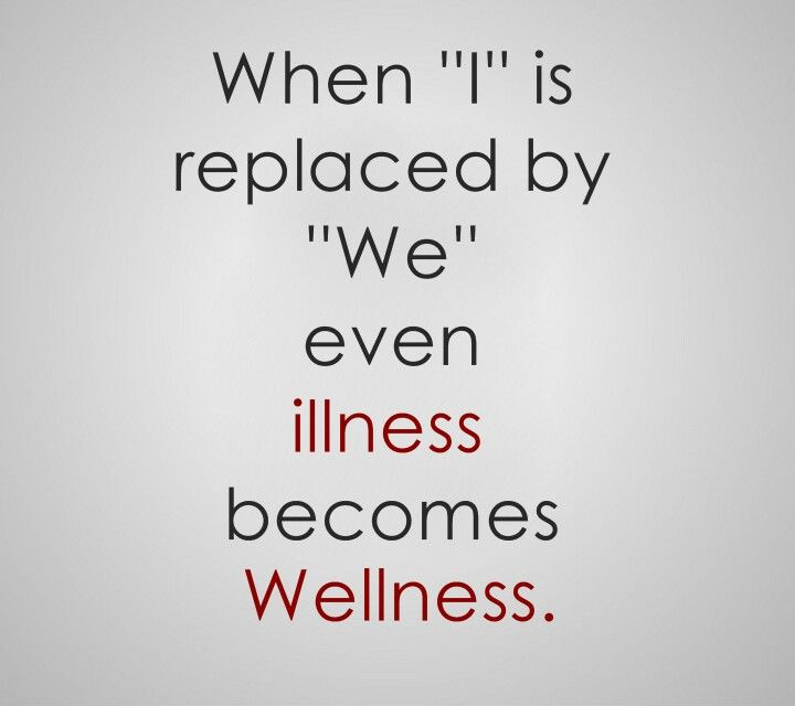 "When ""I"" is replaced by ""WE"" even ILLNESS becomes WELLNESS. #familynursing, #familyhealth, #familyhealing: Favorit Quotes, Quotes Positive Life, Inspiration, Depression Quotes, Motivation, I'M, Illness Narratives, Instagram Inspirasjon, Lyme Life"