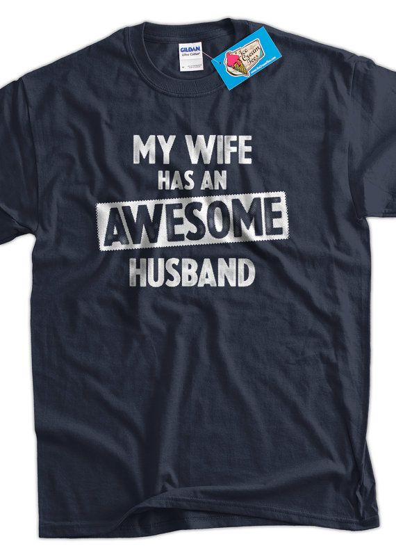 Funny Wedding Shirt Anniversary Gift My Wife Has