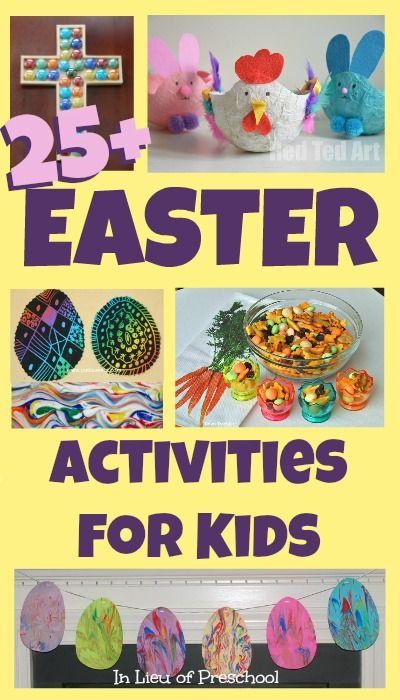 25 Easter Activities For Kids Link Up YOUR Posts For Kids Ages 5 And Under For A Chance To Be