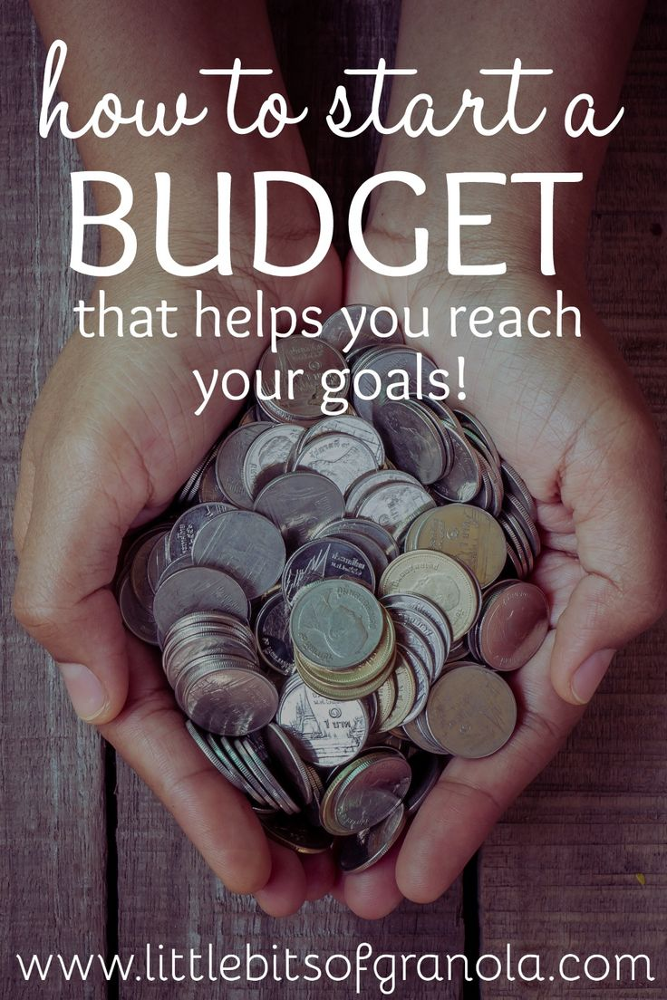 How To Start A Budget That Helps You Reach Your Goals