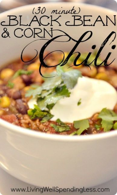 30 Minute Corn & Black Bean Chili--The BEST black bean chili recipe! So easy to make & SO good!: