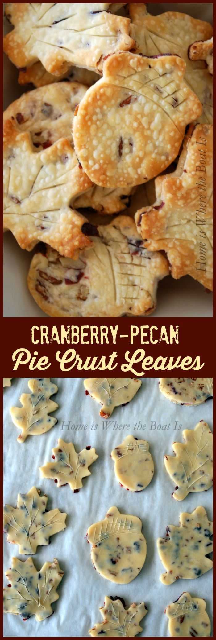 "Cranberry-Pecan Pie Crust Leaves Dress up your left over Thanksgiving turkey with Cranberry-Pecan Crusts for pot pie, piecrust leaf ""sandwiches"" of pecans and cranberries! 