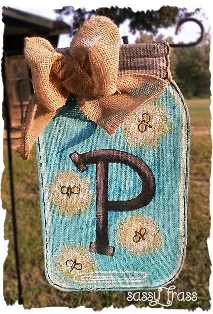 Sassy Mason Jar Monogrammed Burlap Garden Flag by SassyFrassOriginals on Etsy
