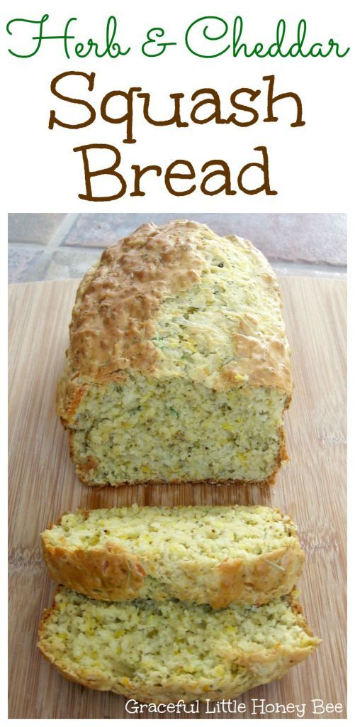 Herb and Cheddar Squash Quick Bread Recipe on gracefullittlehon…