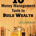 10 Money Management Tools To Build Wealth Money Wealth
