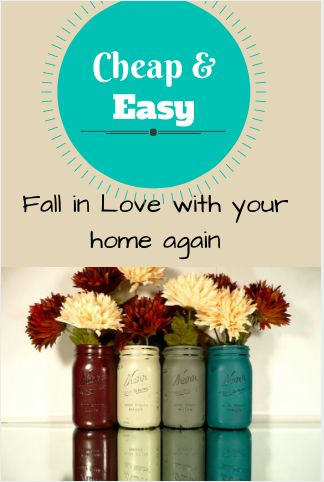 Cheap and Easy Decoration Ideas to Fall in Love with Your Home Again