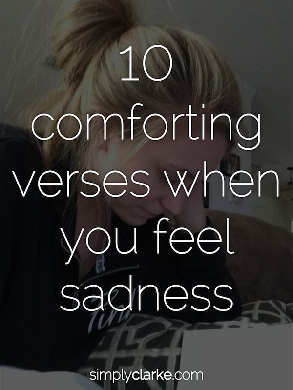 Gods Love - 10 Comforting Verses When You Feel Sadness ...