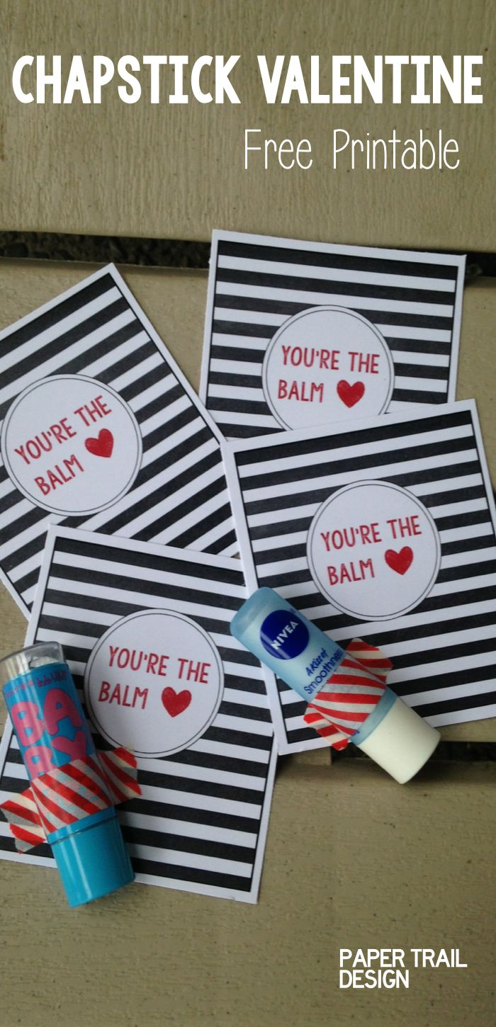 Chapstick Card Free Printable Youre The Balm In The