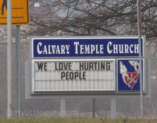 """Funny Church Sign – """"We Love Hurting People"""""""