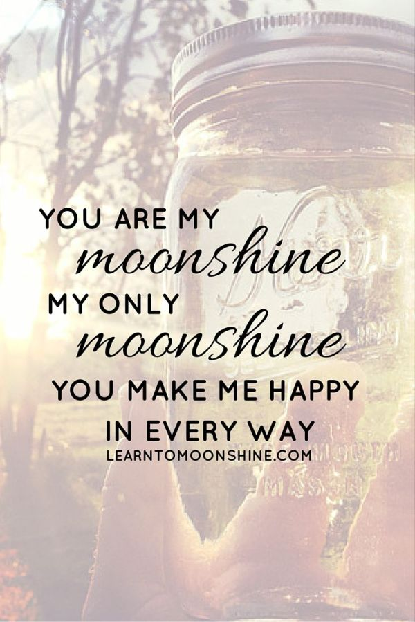 30 best images about Moonshine Quotes on Pinterest ...