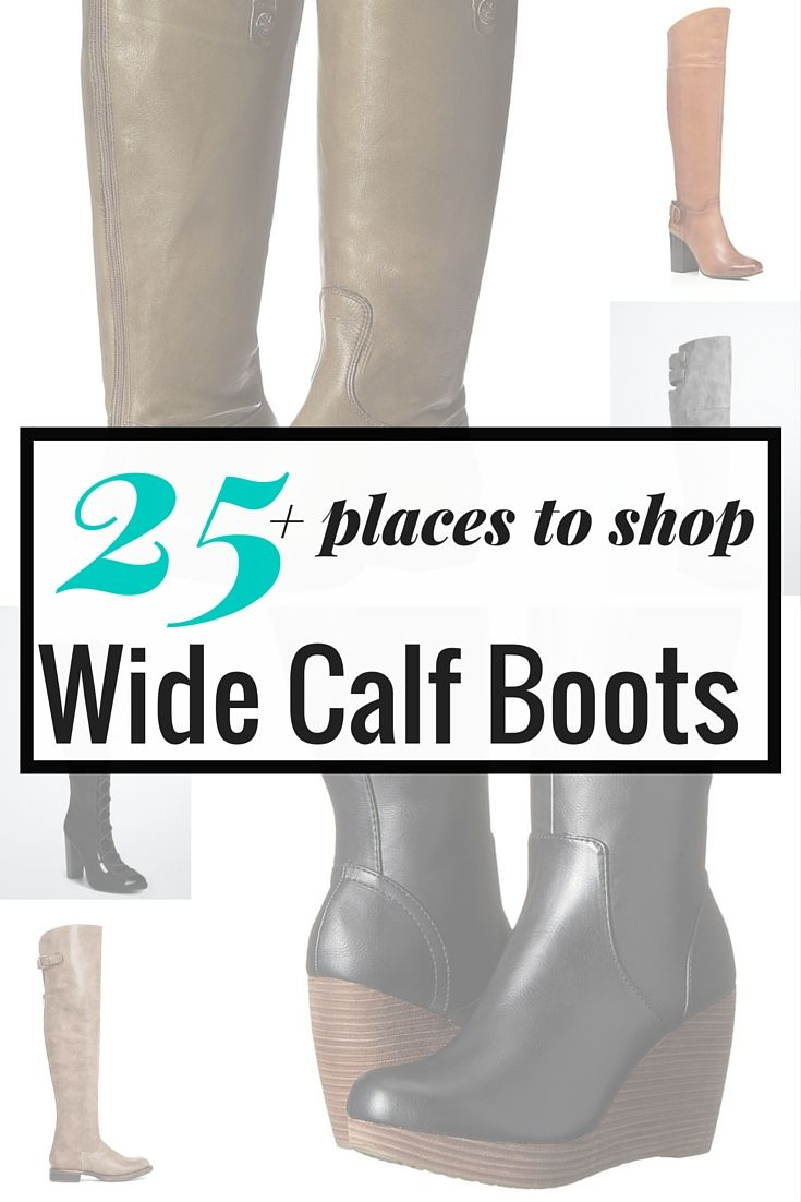 We Got What You Need! 25+ Places to Shop for Wide Calf ...