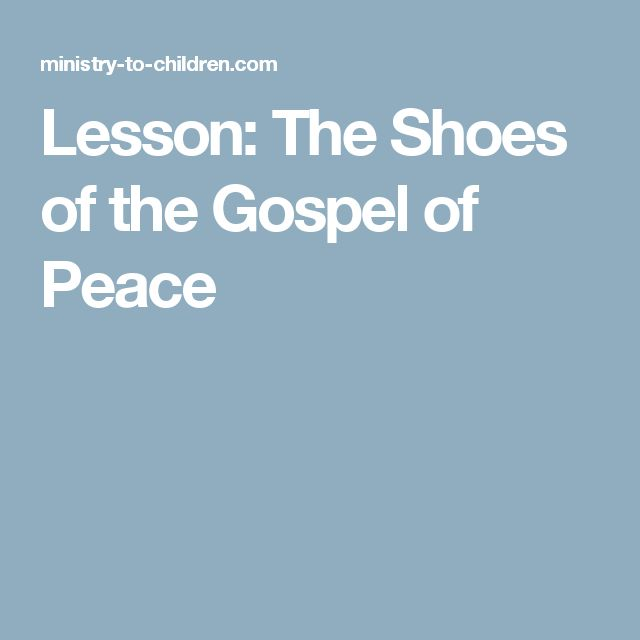 Lesson The Shoes Of The Gospel Of Peace Childrens