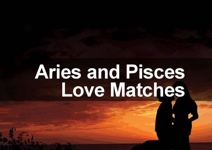 Aries woman pisces man sexual love marriage
