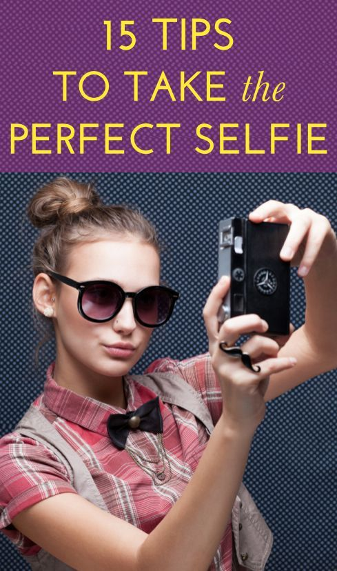 How To Take a Selfie: Pro Photographers Give Us All Their ...