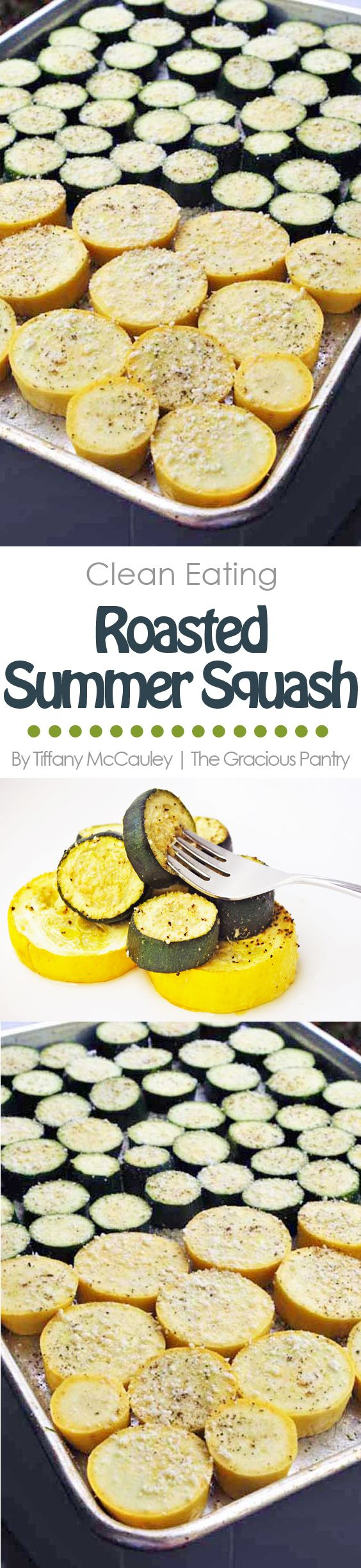 This Clean Eating Roasted Summer Squash Recipe is a delicious way to get more veggies in your day! (An