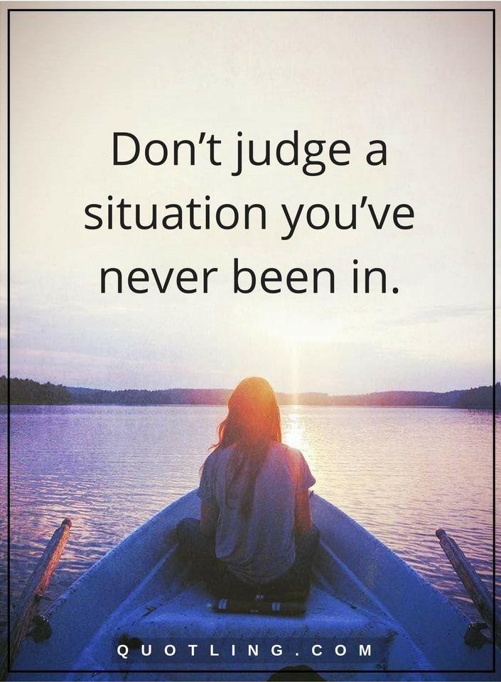 And Me I Judge You T Dont Judge Won Praying