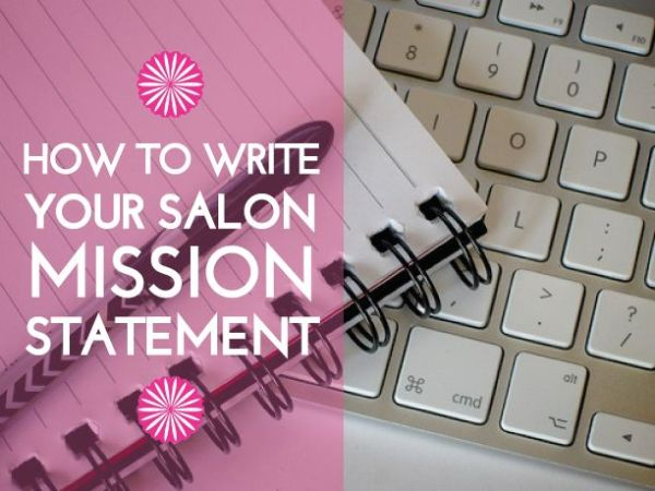 How to Write Your Salon Mission Statement | Jada Beauty ...