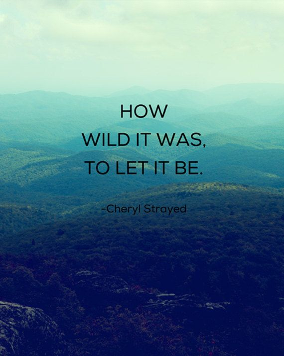 Cheryl Strayed Inspirational Quote  Fine Art Print by Kim Fearheiley Photography