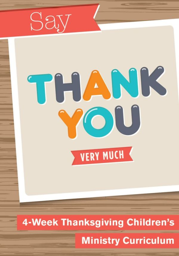 17 Best images about Say Thank You 4-Week Children's ...
