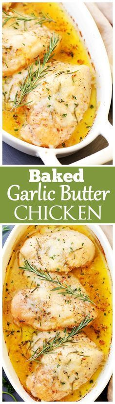 Baked Garlic Butter Chicken – Super quick, easy and SO delicious Garlic Butter Chi