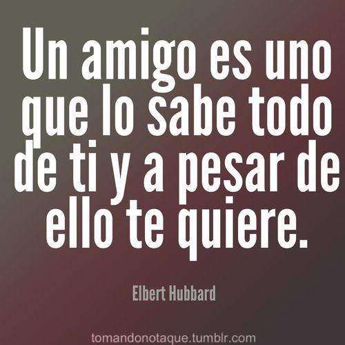 Frases  #Frases de amistad -Elbert Hubbard #citas