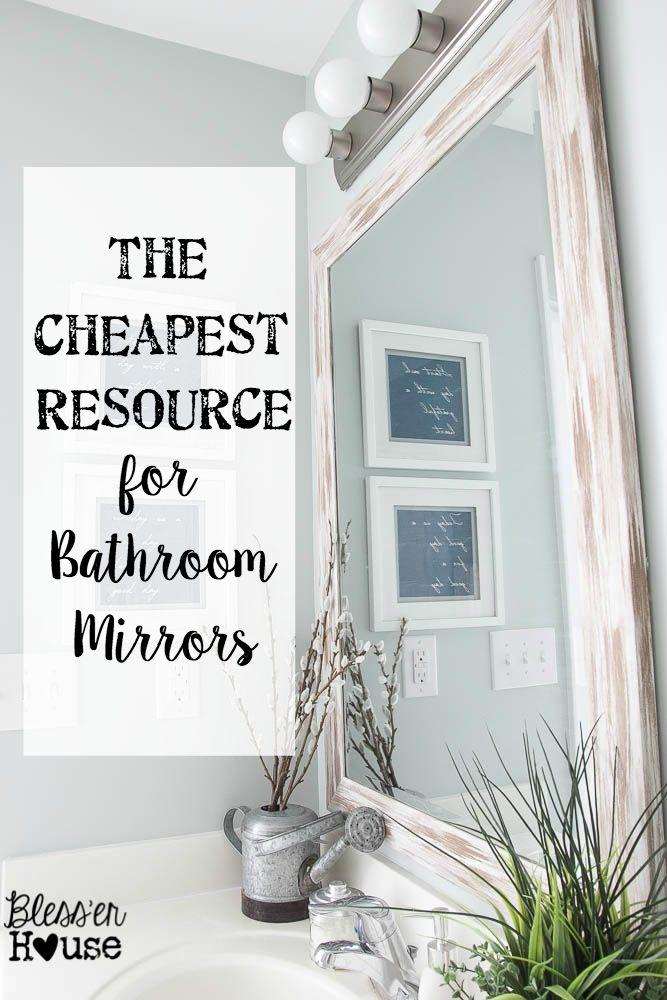 The Cheapest Resource For Bathroom Mirrors And Bathroom