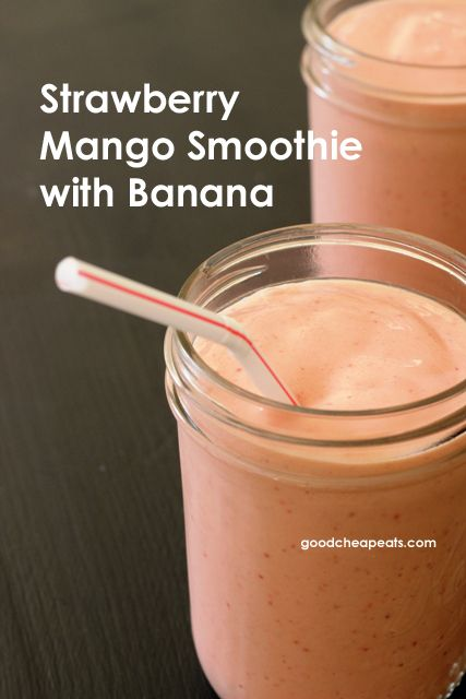 Strawberry-Mango-Banana Smoothie – Make your own smoothies to save money, eat more healthfully, and bring
